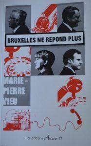 Bruxelle ne répond plus de Marie-Pierre VIEU